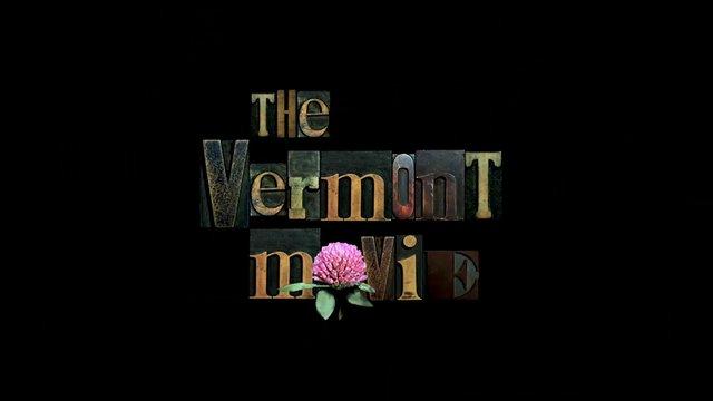 The Vermont Movie: Exploring the Identity of Vermont