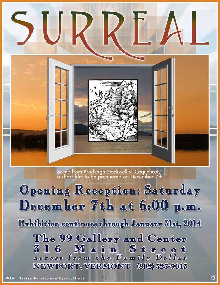 Surreal art opening Newport Vermont