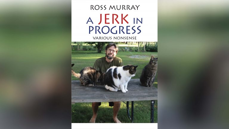 """Border humorist Ross Murray releases new collection """"A Jerk in Progress"""""""